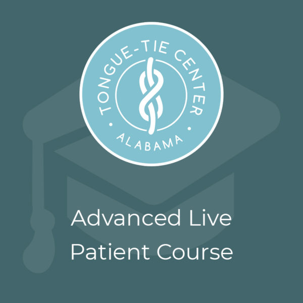 advanced live patient course tongue ties alabama